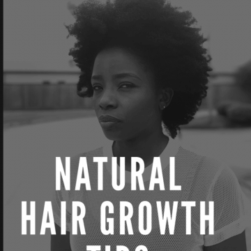 Natural Hair Growth Tips